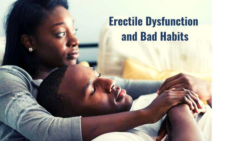 Erectile Dysfunction and Bad Habits